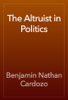 Benjamin Nathan Cardozo - The Altruist in Politics artwork