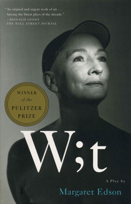 Wit - Margaret Edson book
