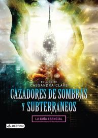 Cazadores de sombras y subterráneos PDF Download