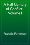 A Half Century Of Conflict - Volume I