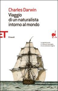 Viaggio di un naturalista intorno al mondo da Charles Darwin