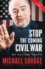 Stop the Coming Civil War