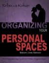 Organizing Your Personal Spaces Bedroom Closet Bathroom Communication With Partner