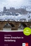 Bses Erwachen In Heidelberg