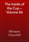 The Inside Of The Cup  Volume 06