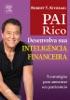 Pai rico: Desenvolva sua inteligência financeira