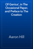 Aaron Hill - Of Genius', in The Occasional Paper, and Preface to The Creation artwork