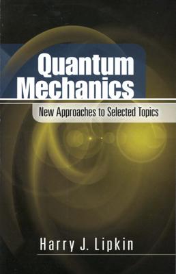 Quantum Mechanics - Harry J. Lipkin book