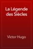La Légende des Siècles - Victor Hugo