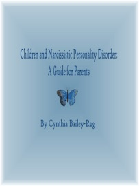 Children And Narcissistic Personality Disorder A Guide For Parents