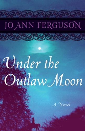 Jo Ann Ferguson - Under the Outlaw Moon