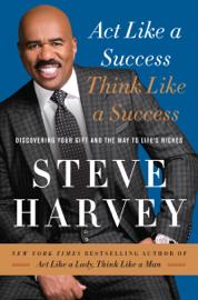 Act Like a Success, Think Like a Success book