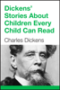 Charles Dickens - Dickens' Stories About Children Every Child Can Read artwork