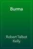 Robert Talbot Kelly - Burma artwork