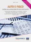 Auto E Fisco Guida Alla Deducibilit Dei Costi Auto