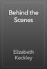 Elizabeth Keckley - Behind the Scenes artwork