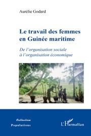 LE TRAVAIL DES FEMMES EN GUINéE MARITIME