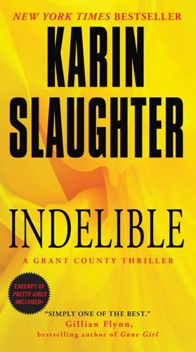 Karin Slaughter - Indelible