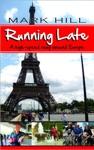 Running Late A High-speed Romp Around Europe
