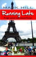Running Late: A high-speed romp around Europe