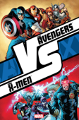 The Avengers Vs. The X-Men