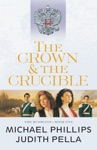 The Crown And The Crucible The Russians Book 1