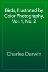 Birds Illustrated By Color Photography Vol 1 No 2