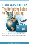 IWander The Definitive Guide To Travel Hacking India Edition
