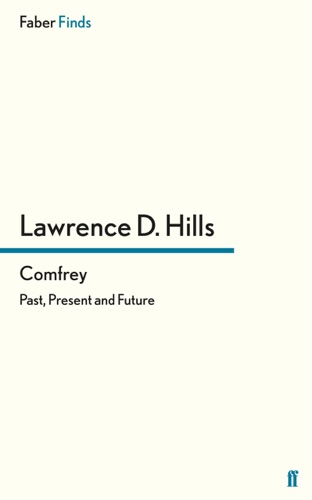 Lawrence D. Hills - Comfrey