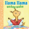 Llama Llama Wakey-Wake Enhanced Edition