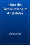 Ber Die Dichtkunst Beim Aristoteles