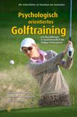 Psychologisch orientiertes Golftraining