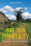 More Than Immortality