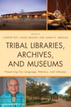 Tribal Libraries Archives And Museums