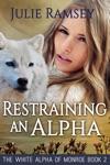 Restraining An Alpha