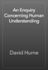 David Hume - An Enquiry Concerning Human Understanding artwork