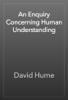 David Hume - An Enquiry Concerning Human Understanding artwork