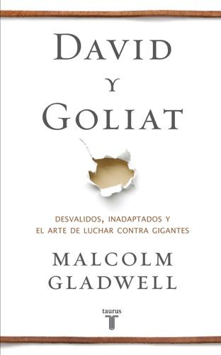 Malcolm Gladwell - David y Goliat