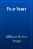 William Butler Yeats - Four Years жЏ'ењ–