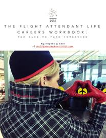 The Flight Attendant Life Careers Workbook book