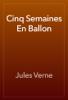Jules Verne - Cinq Semaines En Ballon artwork
