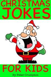 Christmas Jokes for Kids - Peter Crumpton