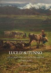 Download Alla stanga di Giovanni Segantini, un restauro