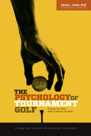 The Psychology of Tournament Golf book