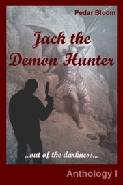 JACK THE DEMON HUNTER: OUT OF THE DARKNESS