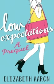 LOW EXPECTATIONS: A PREQUEL