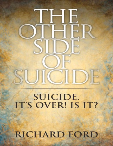 Richard Ford - The Other Side of Suicide