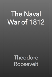 The Naval War of 1812 book