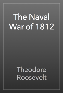The Naval War of 1812 Book Review