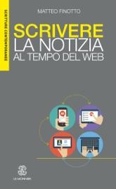 SCRIVERE LA NOTIZIA AL TEMPO DEL WEB - Edizione digitale